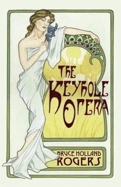 The Keyhole Opera - Rogers, Bruce Holland