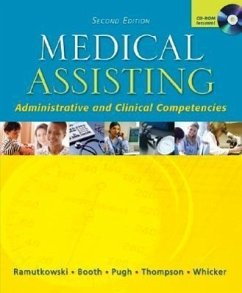 Medical Assisting - Administrative and Clinical Competencies with Student CD & Bind-In Olc Card - Ramutkowski, Barbara Booth, Kathryn A. Pugh, Donna Jeanne