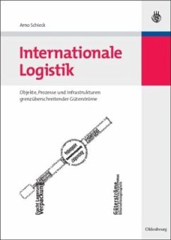 Internationale Logistik - Schieck, Arno