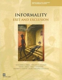 Informality: Exit and Exclusion - Perry, Guillermo E. Maloney, William F. Arias, Omar S.