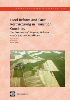 Land Reform and Farm Restructuring in Transition Countries: The Experience of Bulgaria, Moldova, Azerbaijan, and Kazakhstan - Dudwick, Nora Fock, Karin Sedik, David