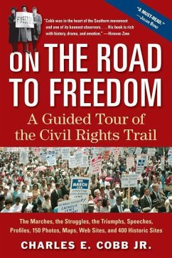 On the Road to Freedom: A Guided Tour of the Civil Rights Trail - Cobb, Charles E.