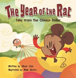 The Year of the Rat: Tales from the Chinese Zodiac - Chin, Oliver Clyde
