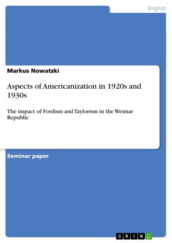 Aspects of Americanization in 1920s and 1930s - Nowatzki, Markus