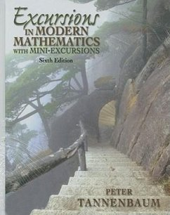 Excursions in Modern Mathematics: With Mini-Excursions - Tannenbaum, Peter