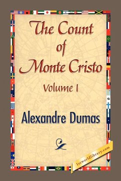 THE COUNT OF MONTE CRISTO Volume I - Dumas, Alexandre