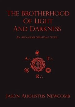 The Brotherhood of Light and Darkness - Newcomb, Jason Augustus