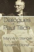 Dialogues of Paul Tillich - Stenger, Mary Ann Stone, Ronald H. Stone, Ronald H.
