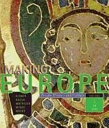 Making Europe: People, Politics, and Culture, Volume I: To 1790 - Kidner, Frank L. Bucur, Maria, Editor Mathisen, Ralph