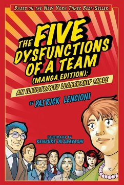 The Five Dysfunctions of a Team - Lencioni, Patrick M.