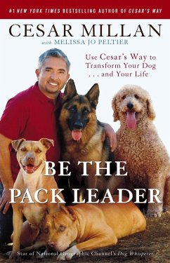 Be the Pack Leader - Millan, Cesar