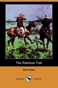 The Rainbow Trail - Grey, Zane