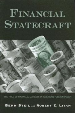 Financial Statecraft: The Role of Financial Markets in American Foreign Policy - Steil, Benn Litan, Robert E.