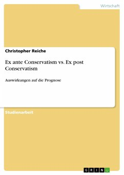 Ex ante Conservatism vs. Ex post Conservatism - Reiche, Christopher