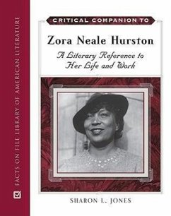 Critical Companion to Zora Neale Hurston: A Literary Reference to Her Life and Work - Jones, Sharon L.