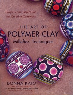 The Art of Polymer Clay Millefiori Techniques - Kato, Donna
