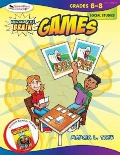 Engage the Brain: Games: Social Studies: Grades 6-8 - Tate, Marcia L.