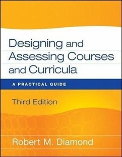 Designing and Assessing Courses and Curricula: A Practical Guide - Diamond, Robert M.
