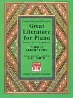 Great Literature for Piano Book 2 (Elementary) - Smith Smith, Gail