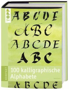 100 kalligraphische Alphabete - Harris, David