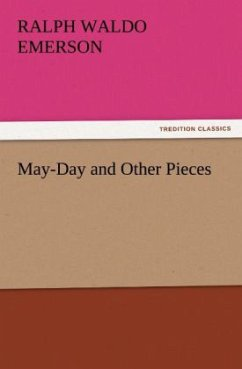 May-Day and Other Pieces - Emerson, Ralph W
