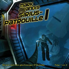 Sirius-Patrouille, 1 Audio-CD - Mark Brandis