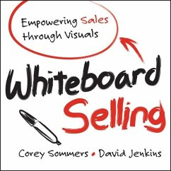 Whiteboard Selling - Sommers, Corey; Jenkins, David