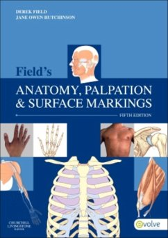 Field's Anatomy, Palpation & Surface Markings - Field, Derek Hutchinson, Jane Owen