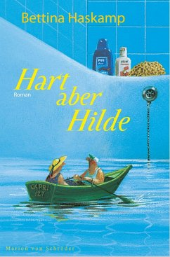 Hart aber Hilde (eBook, ePUB) - Haskamp, Bettina