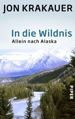 In die Wildnis (eBook, ePUB) - Krakauer, Jon