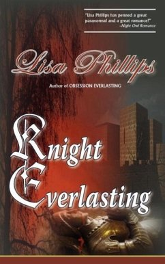 Knight Everlasting - Phillips, Lisa