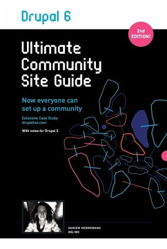 Drupal 6: Ultimate Community Site Guide - Herremans, Dorien