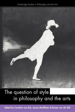 The Question of Style in Philosophy and the Arts - Herausgeber: Eck, Caroline Vall, Renee Van De McAllister, James