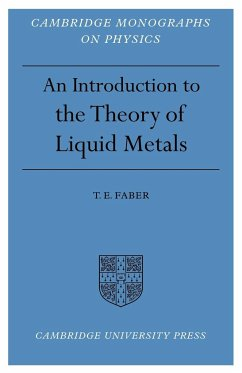Introduction to the Theory of Liquid Metals - Faber, T. E.