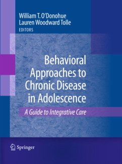 Behavioral Approaches to Chronic Disease in Adolescence - Eds.: O'Donohue, William T., Woodward Tolle, Lauren