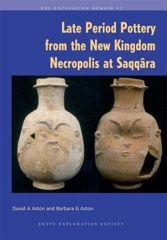Late Period Pottery from the New Kingdom Necropolis at Saqqara - Aston, David A. Aston, Barbara G.