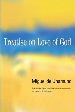 Treatise on Love of God - De Unamuno, Miguel