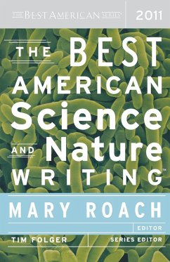 The Best American Science and Nature Writing - Ed.: Mary Roach