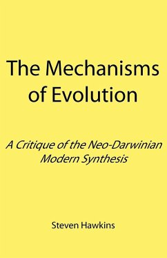 The Mechanisms of Evolution - Hawkins, Steven