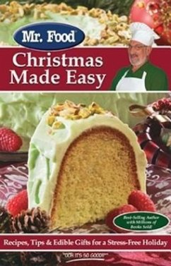 Mr. Food Christmas Made Easy: Recipes, Tips & Edible Gifts for a Stress-Free Holiday - Ginsburg, Art