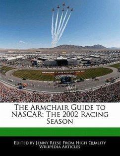 The Armchair Guide to NASCAR: The 2002 Racing Season - Reese, Jenny