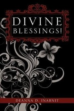 Divine Blessings! - Inabnit, Deanna D.