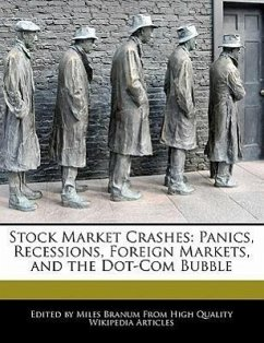 Stock Market Crashes: Panics, Recessions, Foreign Markets, and the Dot-Com Bubble - Branum, Miles