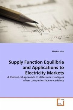 Supply Function Equilibria and Applications to Electricity Markets - Hirn, Markus