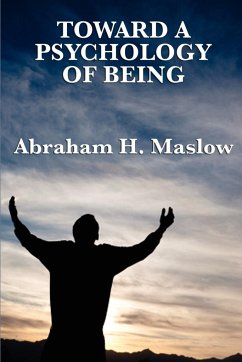 Toward a Psychology of Being - Maslow, Abraham H.