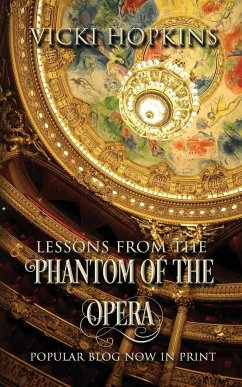 Lessons From the Phantom of the Opera - Hopkins, Vicki