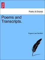 Poems and Transcripts. - Lee-Hamilton, Eugene