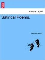 Satirical Poems. - Sassoon, Siegfried