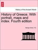 History of Greece. With portrait, maps and index. Fourth edition. VOL. VIII - Grote, George G. , H