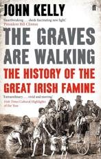 The Graves are Walking - John Kelly